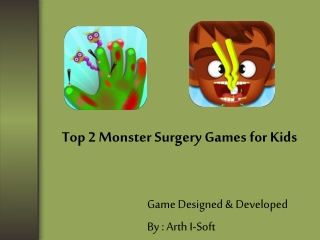 Top 2 Monster Surgery Games for Kids