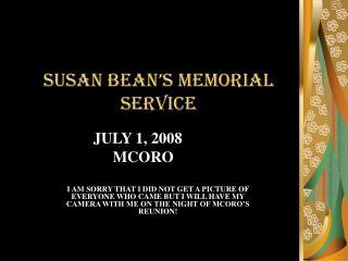 SUSAN BEAN'S MEMORIAL SERVICE