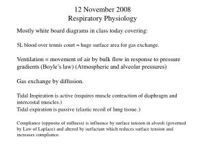 12 November 2008 Respiratory Physiology
