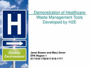 Demonstration of Healthcare Waste Management Tools Developed by H2E