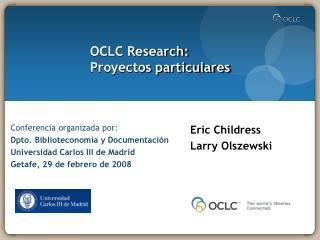 OCLC Research: Proyectos particulares