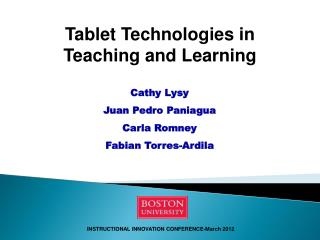 Tablet Technologies in Teaching and Learning
