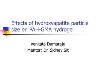Effects of hydroxyapatite particle size on PAH-GMA hydrogel