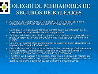 COLEGIO DE MEDIADORES DE SEGUROS DE BALEARES