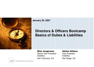 Directors & Officers Bootcamp Basics of Duties & Liabilities