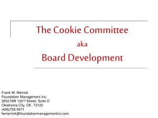 The Cookie Committee aka Board Development