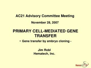 PRIMARY CELL-MEDIATED GENE TRANSFER - Gene transfer by embryo cloning -