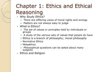 Chapter 1: Ethics and Ethical Reasoning