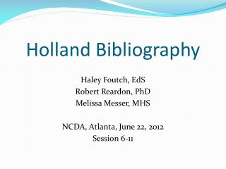Holland Bibliography