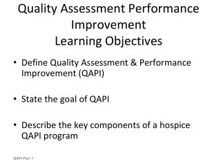 Quality Assessment Performance Improvement Learning Objectives