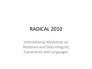 RADICAL 2010