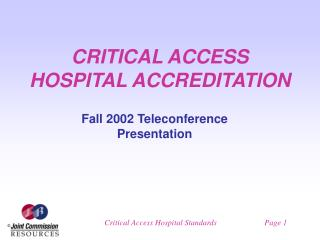 CRITICAL ACCESS HOSPITAL ACCREDITATION