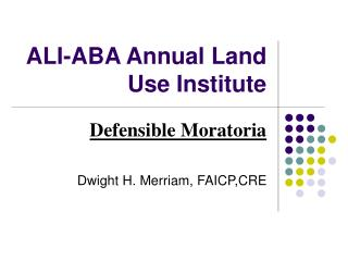 ALI-ABA Annual Land Use Institute