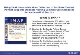 Using IMAP Searchable Video Collection to Facilitate Teacher PD that Supports Students Meeting Common Core Standards for