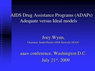 AIDS Drug Assistance Programs (ADAPs) 	Adequate versus Ideal models