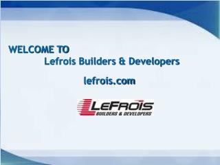 LEFROIS BUILDERS