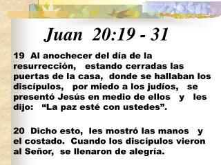 Juan 20:19 - 31
