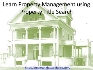 Learn Property Management using Property Title Search