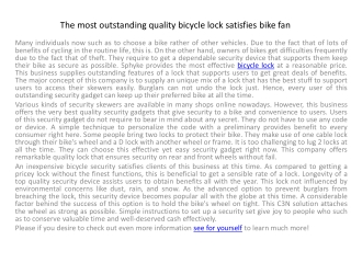 The most outstanding quality bicycle lock satisfies bike fan