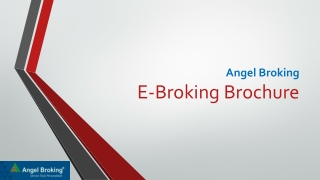 Angel Broking E-Broking Brochure