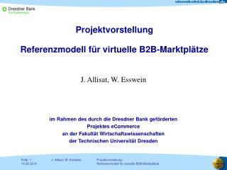 Projektvorstellung Referenzmodell für virtuelle B2B-Mar ktplätze