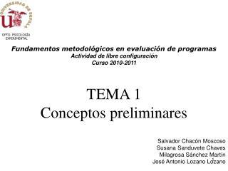 Fundamentos metodológicos en evaluación de programas Actividad de libre configuración Curso 2010-2011 TEMA 1 Conceptos p