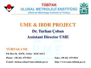 TÜBİTAK ULUSAL METROLOJİ ENSTİTÜSÜ (National Metrology Institute of Turkey)