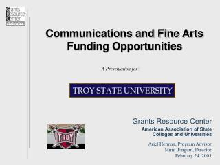 Communications and Fine Arts Funding Opportunities