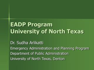 EADP Program University of North Texas