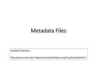 Metadata Files