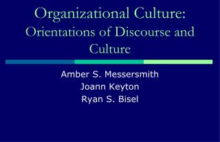 Organizational Culture: Orientations of Discourse and Culture