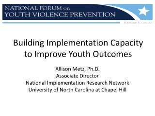Building Implementation Capacity to Improve Youth Outcomes