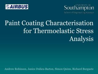 Paint Coating Characterisation for Thermoelastic Stress Analysis