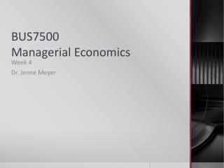 BUS7500 Managerial Economics