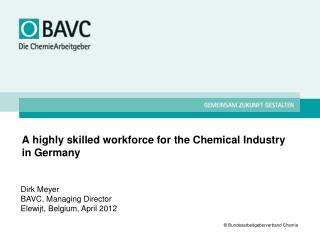 A highly skilled workforce for the Chemical Industry in Germany
