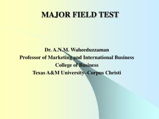 MAJOR FIELD TEST