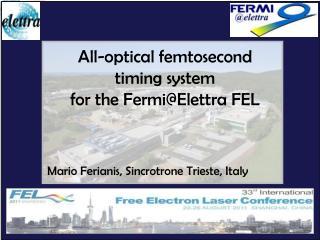 All-optical femtosecond timing system for the Fermi@Elettra FEL