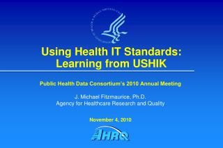 Using Health IT Standards: Learning from USHIK