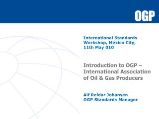 International Standards Workshop, Mexico City, 11th May 010