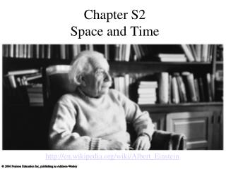 Chapter S2 Space and Time