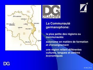La Communauté germanophone: la plus petite des régions ou communautés autonome en matière de formation et d'enseignement