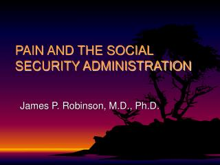 PAIN AND THE SOCIAL SECURITY ADMINISTRATION
