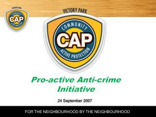 Pro-active Anti-crime Initiative