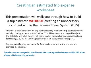 Creating an estimated trip expense worksheet