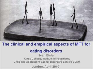 The clinical and empirical aspects of MFT for eating disorders