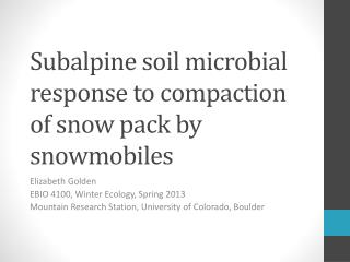 Subalpine soil microbial response to compaction of snow pack by snowmobiles
