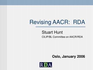 Revising AACR: RDA