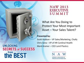 What Are You Doing to Protect Your Most Important Asset – Your Sales Talent?