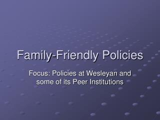Family-Friendly Policies