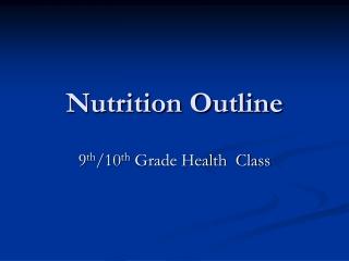 Nutrition Outline